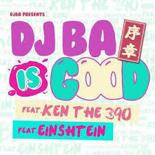DJ BA 「DJBA IS GOOD (序章) - Single」